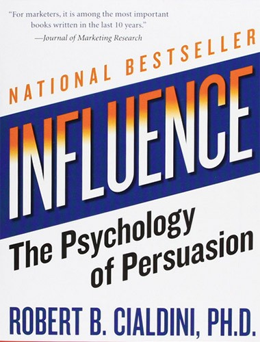 Influence: The Psychology of Persuasion Image