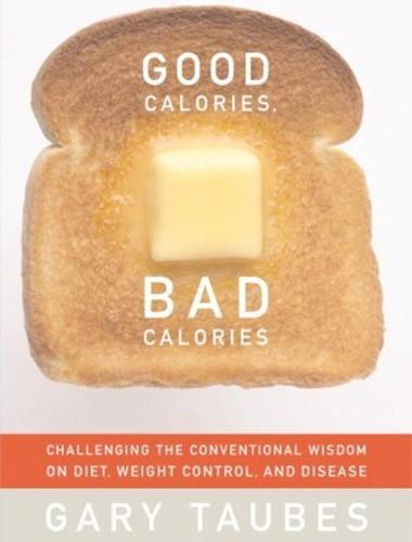 Good Calories, Bad Calories Image