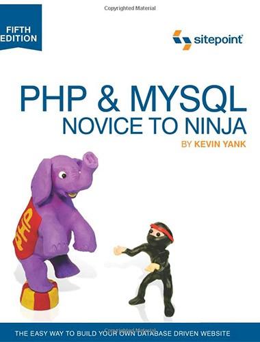 PHP & MySQL: Novice to Ninja Image
