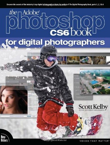 The Adobe Photoshop CS6 Book for Digital Photographers Image