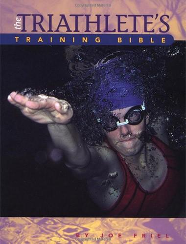 The Triathlete's Training Bible Image