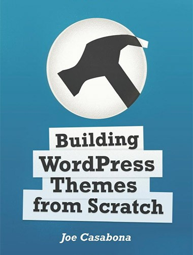 Building WordPress Themes from Scratch Image